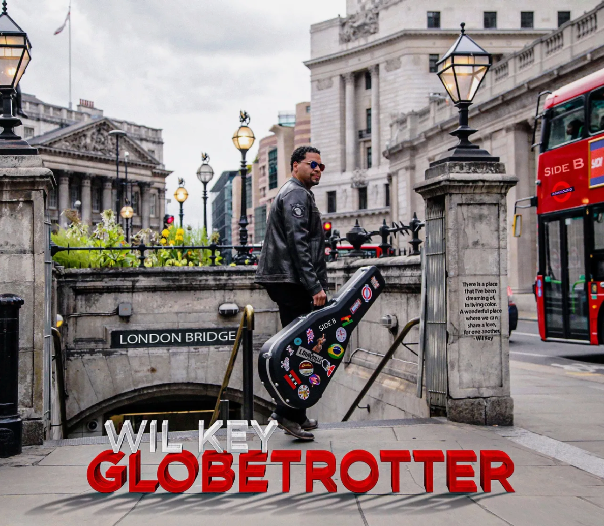 """Introducing Wil Key's Upcoming New Album """"Globetrotter: Side B"""""""